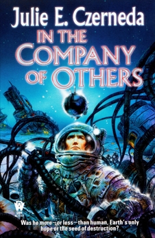 In the Company of Others, Czerneda, Julie E.