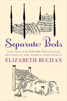 Separate Beds: A Novel, Buchan, Elizabeth