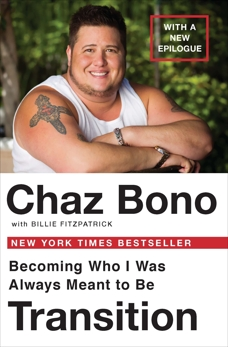 Transition: Becoming Who I Was Always Meant to Be, Bono, Chaz & Fitzpatraick, Billie