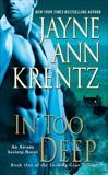 In Too Deep: Book One of the Looking Glass Trilogy, Krentz, Jayne Ann