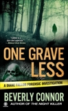One Grave Less: A Diane Fallon Forensic Investigation, Connor, Beverly