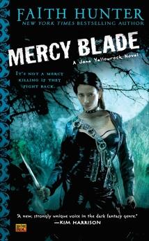 Mercy Blade: A Jane Yellowrock Novel, Hunter, Faith