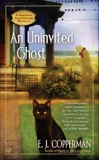 AN Uninvited Ghost, Copperman, E.J.