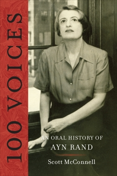 100 Voices: An Oral History of Ayn Rand, McConnell, Scott