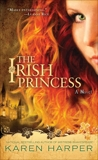 The Irish Princess, Harper, Karen