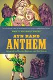 Ayn Rand's Anthem: The Graphic Novel, Santino, Charles & Rand, Ayn