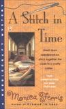 A Stitch in Time, Ferris, Monica