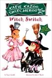 Witch Switch: Super Special, Krulik, Nancy E. & Krulik, Nancy
