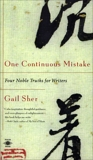 One Continuous Mistake: Four Noble Truths for Writers, Sher, Gail