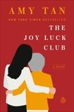 The Joy Luck Club: A Novel, Tan, Amy