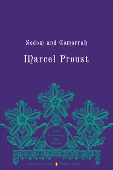 Sodom and Gomorrah: In Search of Lost Time, Volume 4 (Penguin Classics Deluxe Edition)