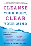 Cleanse Your Body, Clear Your Mind, Morrison, Jeffrey