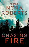 Chasing Fire, Roberts, Nora