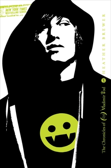 Twelfth Grade Kills #5: The Chronicles of Vladimir Tod, Brewer, Heather