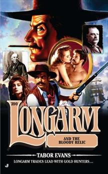 Longarm #390: Longarm and the Bloody Relic, Evans, Tabor