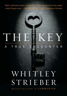 The Key: A True Encounter, Strieber, Whitley