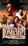 Longarm #391: Longarm and the Cross Fire Girl, Evans, Tabor