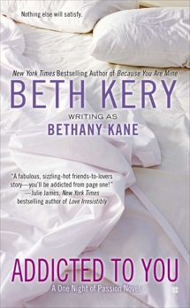 Addicted to You, Kery, Beth