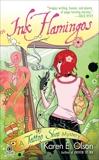 Ink Flamingos: A Tattoo Shop Mystery, Olson, Karen E.