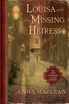 Louisa and the Missing Heiress: The First Louisa May Alcott Mystery