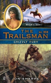 The Trailsman #356: Grizzly Fury, Sharpe, Jon