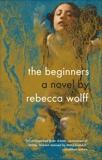 The Beginners, Wolff, Rebecca