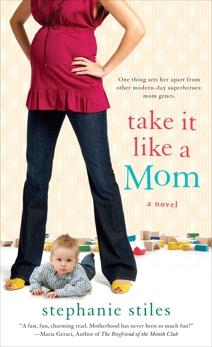 Take it Like a Mom, Stiles, Stephanie