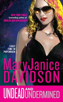 Undead and Undermined: A Queen Betsy Novel, Davidson, MaryJanice