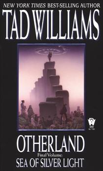Otherland: Sea of Silver Light, Williams, Tad