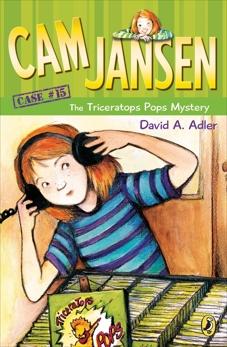 Cam Jansen: The Triceratops Pops Mystery #15, Adler, David A.