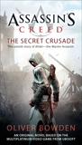 Assassin's Creed: The Secret Crusade, Bowden, Oliver