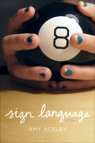 Sign Language, Ackley, Amy