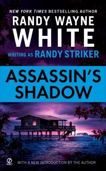 Assassin's Shadow, White, Randy Wayne & Striker, Randy