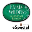 A Growing Passion: A Penguin eSpecial from Signet Eclipse, Wildes, Emma