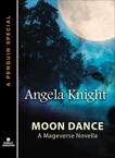 Moon Dance: A Mageverse Novella A Penguin eSpecial from Berkley Sensation, Knight, Angela