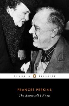 The Roosevelt I Knew, Perkins, Frances