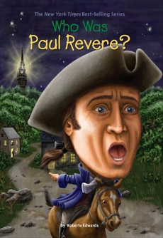 Who Was Paul Revere?, Harrison, Nancy & Edwards, Roberta