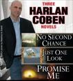 3 Harlan Coben Novels: Promise Me, No Second Chance, Just One Look, Coben, Harlan