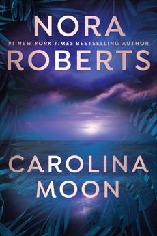 Carolina Moon, Roberts, Nora