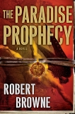 The Paradise Prophecy, Browne, Robert
