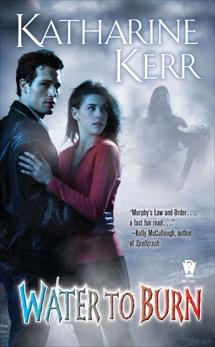Water to Burn, Kerr, Katharine