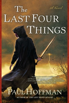 The Last Four Things, Hoffman, Paul