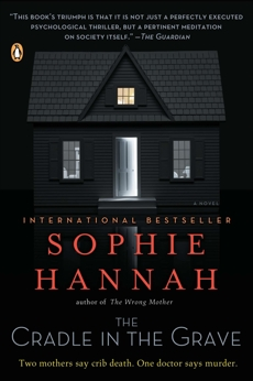 The Cradle in the Grave: A Zailer and Waterhouse Mystery, Hannah, Sophie
