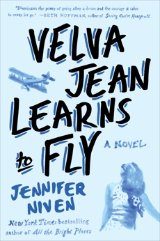 Velva Jean Learns to Fly: Book 2 in the Velva Jean series