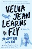 Velva Jean Learns to Fly: Book 2 in the Velva Jean series, Niven, Jennifer