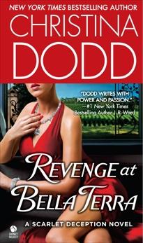 Revenge at Bella Terra: A Scarlet Deception Novel, Dodd, Christina