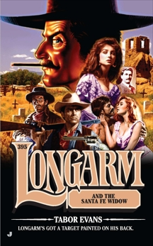 Longarm #395: Longarm and the Santa Fe Widow, Evans, Tabor