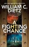 A Fighting Chance, Dietz, William C.
