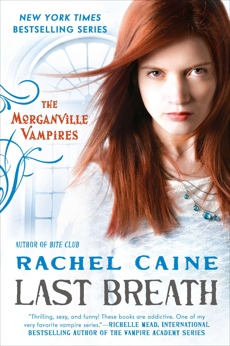 Last Breath: The Morganville Vampires, Caine, Rachel