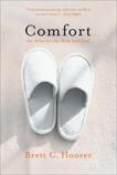 Comfort: An Atlas for the Body and Soul, Hoover, Brett C.